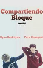 Compartiendo bloque | CHANBAEK by susifillastark