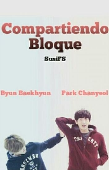 Compartiendo bloque | CHANBAEK