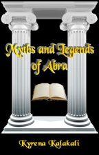 Myths and Legends of Abra by KyrenaKalakali