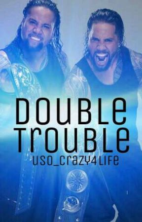 Double Trouble by Uso_Crazy4life