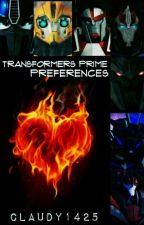 Transformers Prime Preferences by Claudy1425