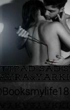 Wattpad Sadistim by booksmylife18