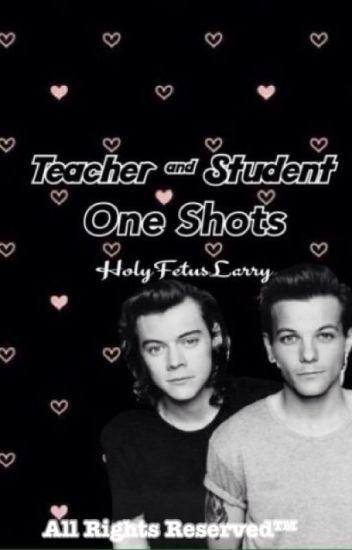 Teacher & Student One Shots ⇒ Larry