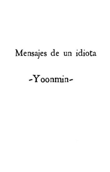 Mensajes de un idiota -Yoonmin-