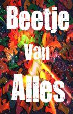 Beetje van Alles! (Voorheen Q&A) by Touchofmystery