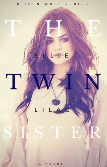 The Twin Sister ► Teen Wolf