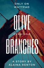 olive branches   dramione ✓ by TheWordStringer