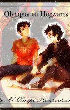 Olympus en Hogwarts by ElOlimpoPreservara13