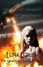 Luna Lórien - Die Geschichte einer Elbin I  (Hobbit FF) by -mondfuchs-