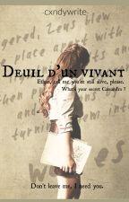 Le Deuil D'un Vivant by -Cxndywrite-