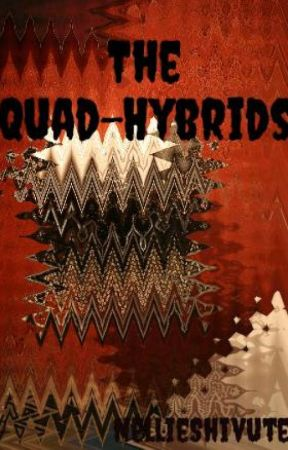 The Quad-Hybrids by NellieShivute