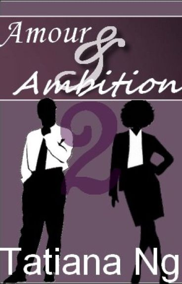 Amour & Ambition 2