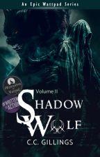 Shadow Wolf [Vol. II] by CCGillings