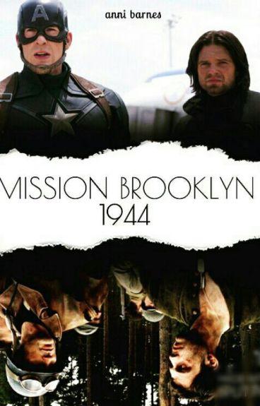 Mission 1944, Brooklyn (Bucky BarnesFf) #Wattys2016