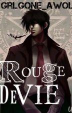 Rouge De Vie {AlucardxReader} by GrlGone_AWOL