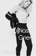 crazy|| Nash Grier by freegirl-