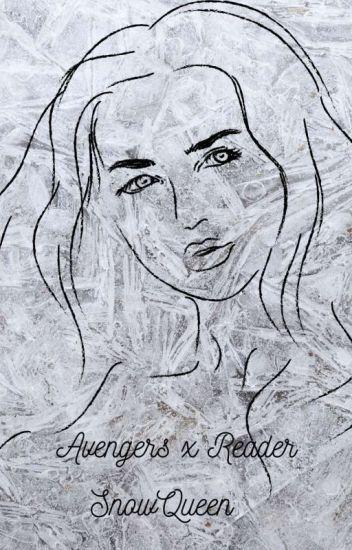 Avengers X reader Snow Queen - ChloeShinskeShinske - Wattpad