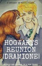 Hogwarts Reunion |Dramione Oneshot| by Longma95