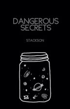 Dangerous Secrets [Stackson Teen Wolf] [✔️] by aestheticashby