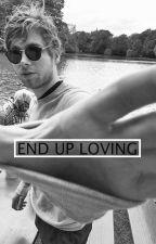 End Up Loving    Luke Hemmings  by purpurinarry