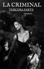 La Criminal. Tercera Temporada. by Regina_Jm