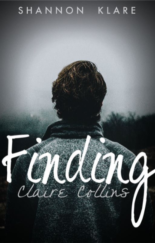 Finding Claire Collins by liveandlove10