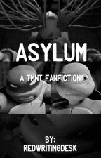 Asylum by redwritingdesk