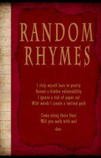 Random Rhymes by twistedanjie