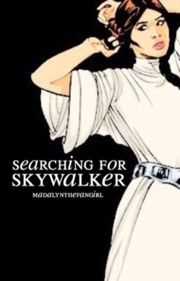 Searching for Skywalker ↬ Star Wars