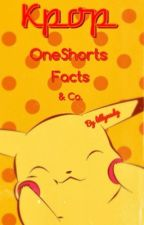 Kpop OneShorts Facts & Co. by Lillynerdy