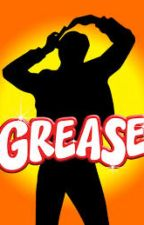 Grease is the word by LeosPrincess