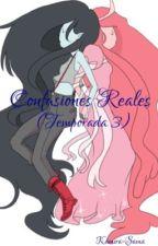 Confusiones Reales (Temporada 3) (Yuri) by Kamira-Sama