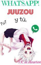 Whatsapp (Juuzou Y Tú) [Descontinuada] by Cacahuetee