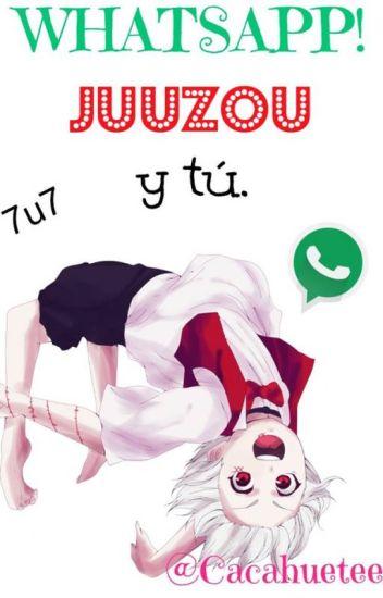 Whatsapp (Juuzou Y Tú)