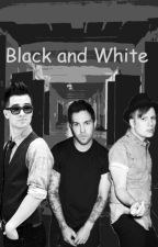 Black & White (Fall Out Boy) #wattys2016 by Youngblood1300
