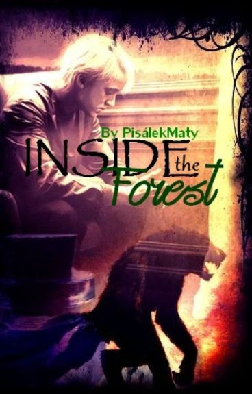Inside the Forest || Drarry