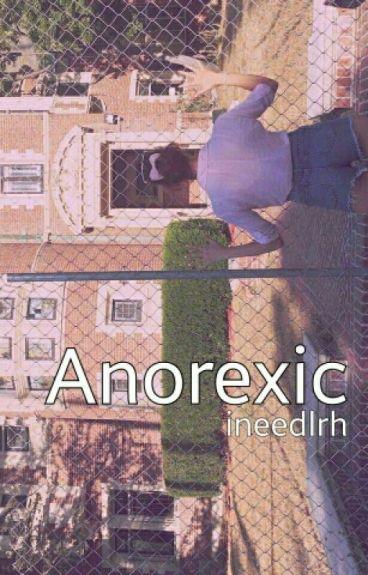 Anorexic ; mgc - #Wattys2016