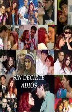 SIN DECIRTE ADIÓS (VONDY) by nitu20