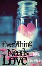 Everything Needs A Little Love by MoonlightSanity