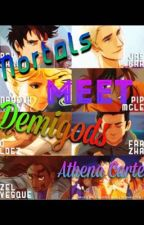 Mortals Meet Demigods by AthenaCarter