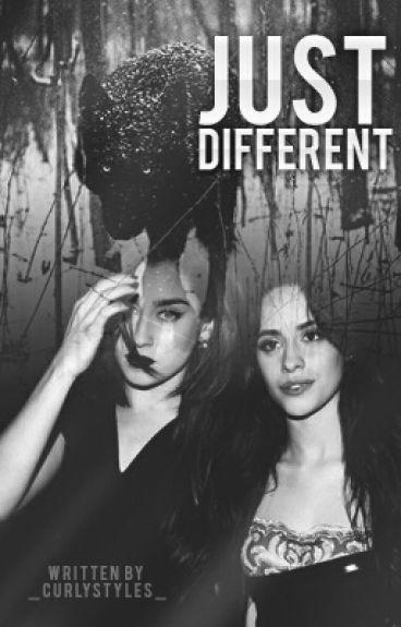 Just Different (Camren) (G!P)