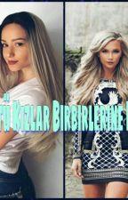 Kötü Kızlar Çetesi by serina_siner
