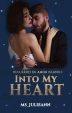 Recuerdo De Amor Island 1: Into My Heart (Completed) by Ms_JulieAnn