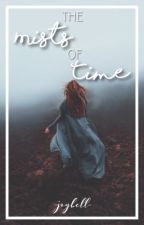 The Mists Of Time  by -joybell-