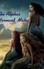 The Alphas Mermaid Mates by wigu231