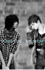 I want you.. no secrets.. [boyxboy] (ON HOLD) by EverAfterWasMine