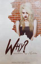 Why ? by Niikke