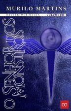 O Senhor dos Monstros (Trilogia Mistérios e Magia - Volume Um) by Martouza