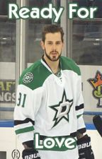 Ready For Love : Tyler Seguin Fan Fiction by ihearthoodies