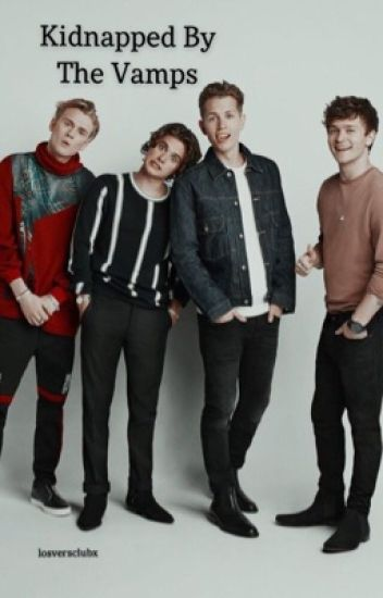 Kidnapped By The Vamps
